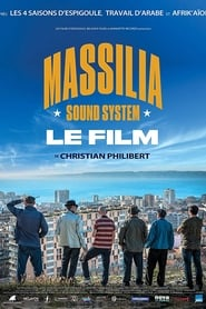 Massilia Sound System: Le film