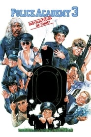 Film Police Academy 3 : Instructeurs de choc streaming VF complet