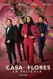 La Casa de Las Flores: Il film