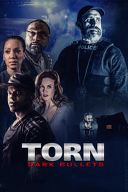 Torn: Dark Bullets en streaming sur streamcomplet