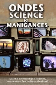 Ondes, science et manigances
