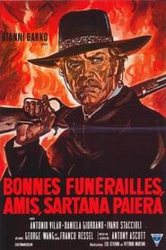 Film Bonnes Funérailles, Amis, Sartana paiera streaming VF complet