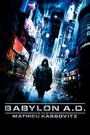 Babylon A.D. streaming sur libertyvf