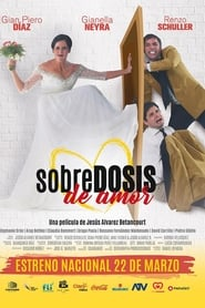 Sobredosis De Amor (2018)