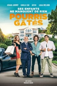 Pourris gâtés streaming VF complet