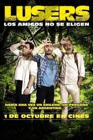 Lusers: los amigos no se eligen (2015)