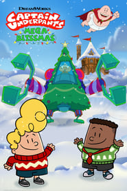Captain Underpants: Mega Blissmas