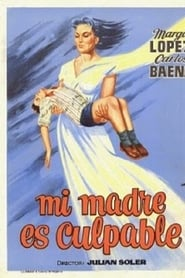 Mi madre es Culpable (1960)
