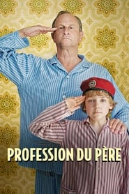 voir film Profession du père streaming