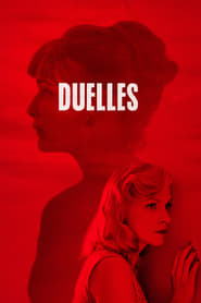 Duelles streaming sur libertyvf