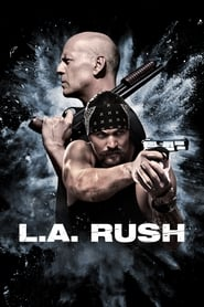 L.A. Rush streaming sur zone telechargement