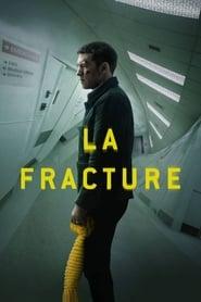 La Fracture streaming sur libertyvf