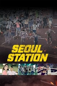 Seoul Station streaming sur libertyvf