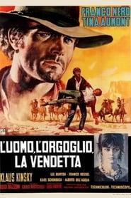L'uomo, l'orgoglio, la vendetta (1967)