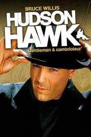 Hudson Hawk, Gentleman et cambrioleur streaming sur filmcomplet