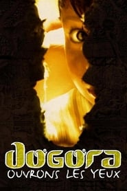 Dogora : Ouvrons les yeux