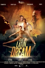 The Latin Dream streaming