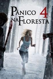 Pânico na Floresta 4 – Origens Sangrentas (2011) Assistir Online