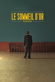 Le sommeil d'or streaming sur zone telechargement