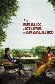 Les Beaux Jours d'Aranjuez streaming sur zone telechargement