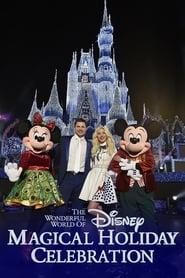 The Wonderful World of Disney Magical Holiday Celebration (2016)