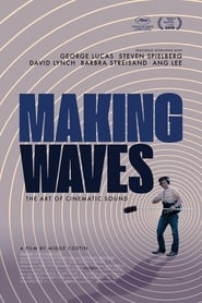 Making Waves: The Art of Cinematic Sound streaming sur zone telechargement