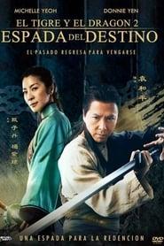 Tigre y dragón 2: la Espada del Destino (2016)