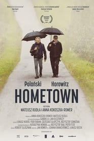 Polanski, Horowitz. Hometown