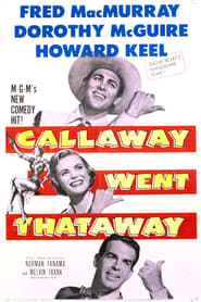 Callaway Went Thataway streaming