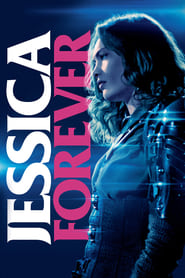 Jessica Forever streaming sur zone telechargement