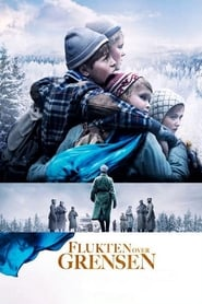voir film Flukten over grensen streaming