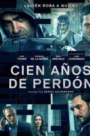 Cien Años de Perdon (2016)