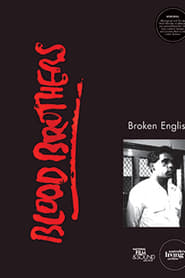 Blood Brothers: Broken English