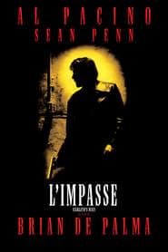 Film L'Impasse streaming VF complet