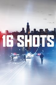 Poster for 16 Shots (2019)