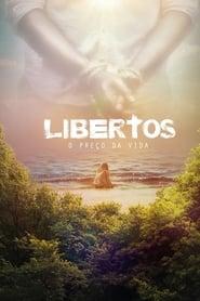 Libertos – O Preço da Vida