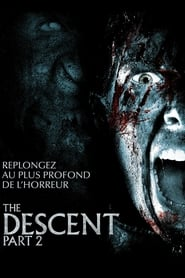 The Descent : Part 2 streaming sur zone telechargement