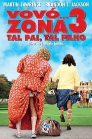 Vovó…Zona 3: Tal Pai, Tal Filho (2011) Assistir Online