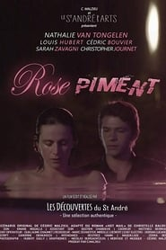 Rose piment streaming sur libertyvf