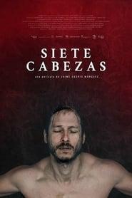 Siete cabezas (2017)