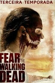 Fear the Walking Dead (3×14) Assistir Online