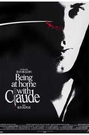Film Being at Home with Claude streaming VF complet