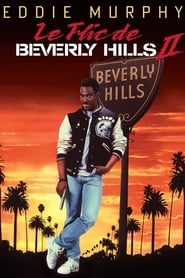 Film Le Flic de Beverly Hills 2 streaming VF complet
