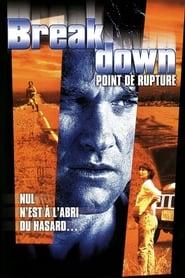 Film Breakdown : Point de rupture streaming VF complet