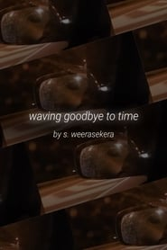 waving goodbye to time streaming sur zone telechargement