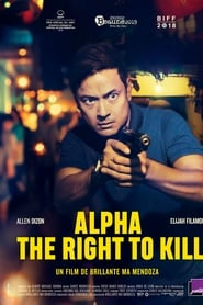 Alpha: The Right to Kill streaming sur zone telechargement
