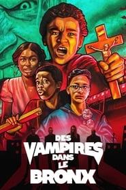 Des vampires dans le Bronx streaming sur libertyvf