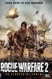 Rogue Warfare 2 En territoire ennemi en streaming sur streamcomplet