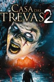 Casa das Trevas 2 poster, capa, cartaz