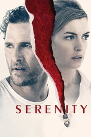 Serenity streaming sur libertyvf